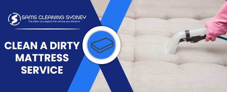 Clean A Dirty Mattress Service